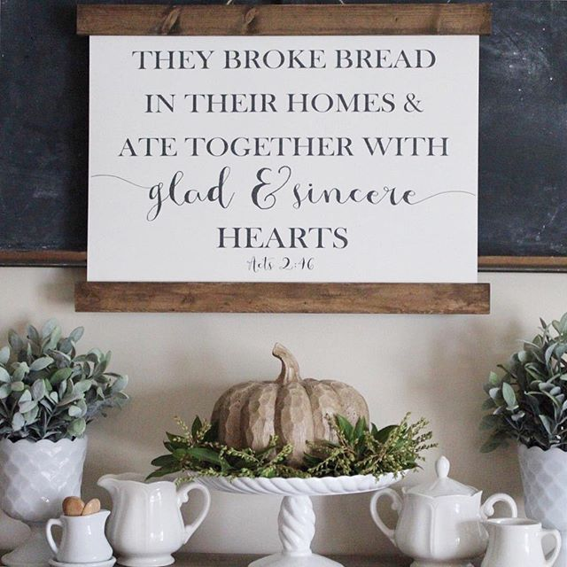 Every day they continued to meet together in the temple courts. They broke bread in their homes and ate together with glad and sincere hearts, praising God and enjoying the favor of all the people. And the Lord added to their number daily those who were being saved.  Acts 2:46-47  Good Morning Sweet Friends!  Can we talk about this beautiful sign from my dear friend Rachel @thewoodedlane It came late last week and I've been waiting for today to share it with y'all! I love filling my home…