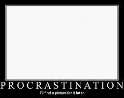 Procratination: a post on Yours Truly  Go check it out at: takingontheworldoneblogatatime.blogspot.com