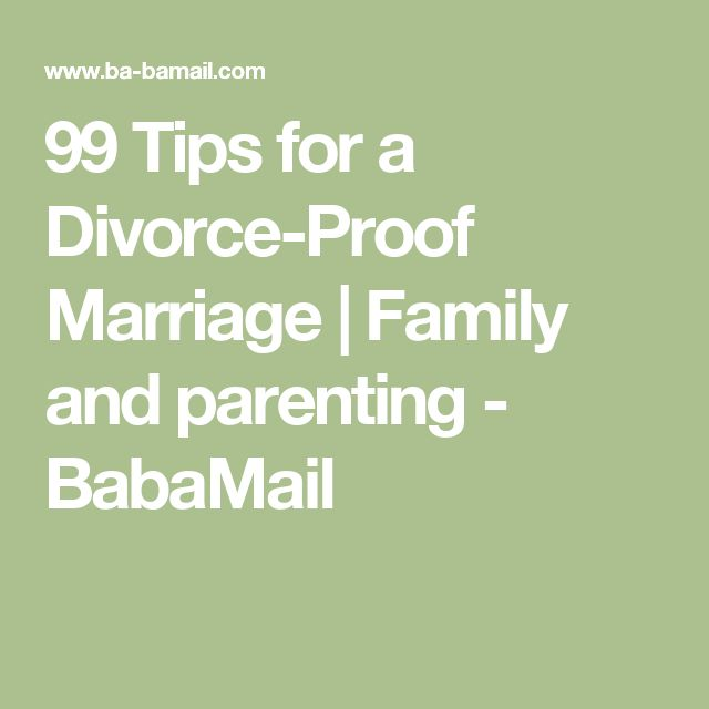 99 Tips for a Divorce-Proof Marriage | Family and parenting - BabaMail