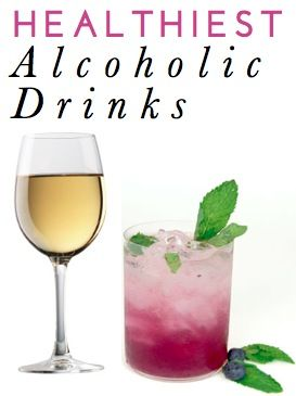 Healthier Alcoholic Beverages: Lower Calorie Alcoholic Drink Option Ideas