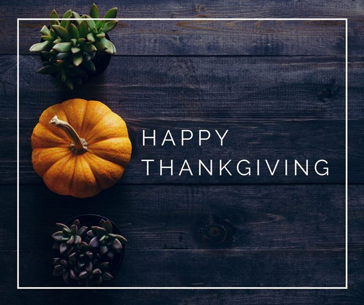 Wishing you Happy Thanksgiving! We are thankful for our amazing families staff and customers who allow us to do what we do on a daily basis. . . . #Thanksgiving #HappyThanksgiving #ThanksgivingDinner #FamilyTime