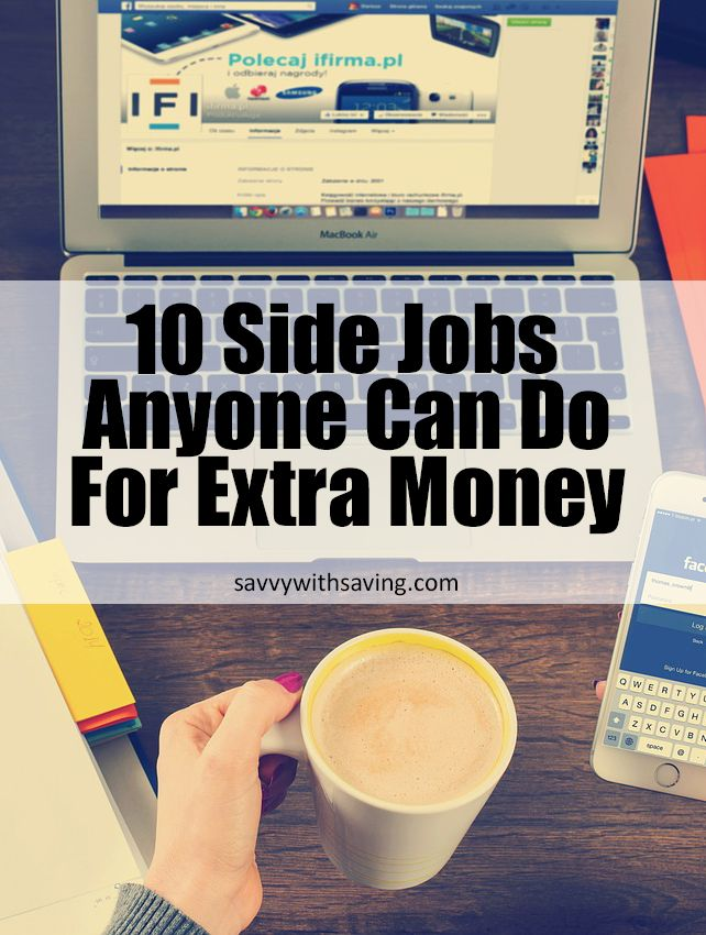 10 Side Jobs Anyone Can Do For Extra Money   Savvy With Saving