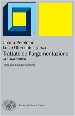 Chaïm Perelman, Lucie Olbrechts-Tyteca, Trattato dell'argomentazione. La nuova retorica, PBE Ns
