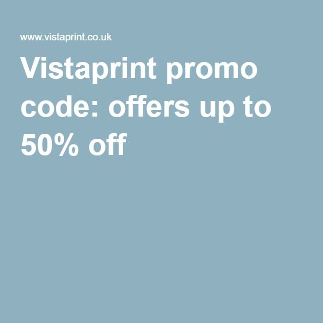 Vistaprint promo code offers up to 50% off