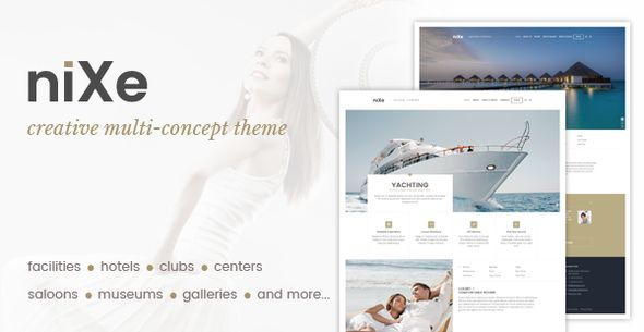 Nixe  Hotel, Club, Travel, SPA and Holiday WordPress Theme by stmcan   About NixeNixe ( RT-Theme 21 ) is a multi-concept premium club and hotel WordPress theme with powerful CMS tools.We created man