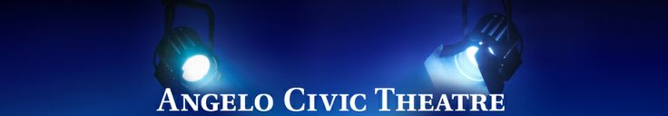 Angelo Civic Theater - San Angelo, Texas