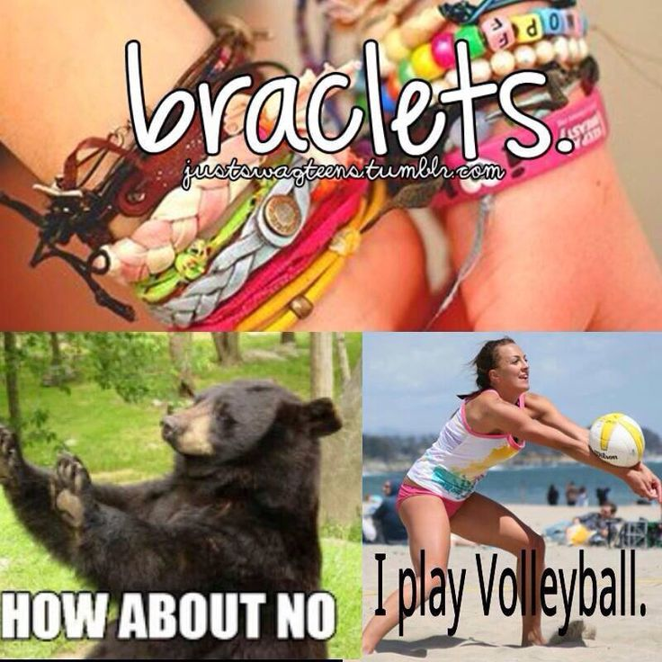 lol I hate it when I forget I have volleyball bracelets on for volleyball tryouts and then when I do remember, I get a pain to my wrists because of a charm!!