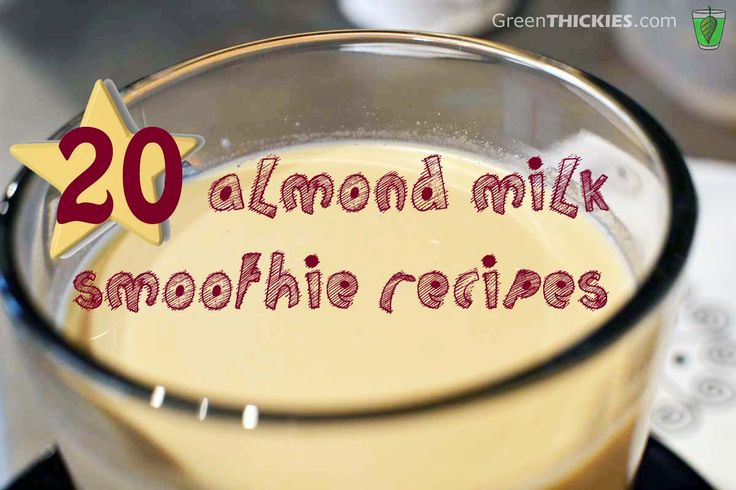 20 Almond Milk Smoothies
