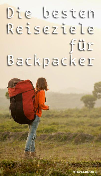 Die besten Reiseziele für Backpacker