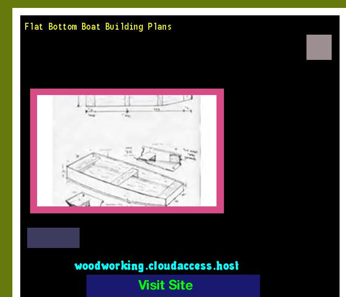 Flat Bottom Boat Building Plans 204504 - Woodworking Plans and Projects!