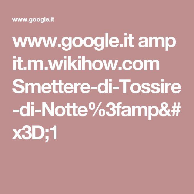 www.google.it amp it.m.wikihow.com Smettere-di-Tossire-di-Notte%3famp=1