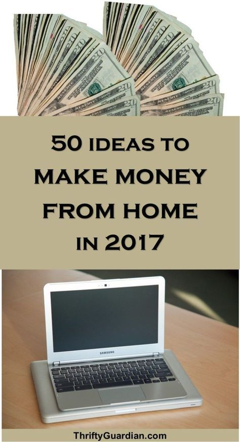 50 Ways to Make Money from Home in 2017, work online, work from home