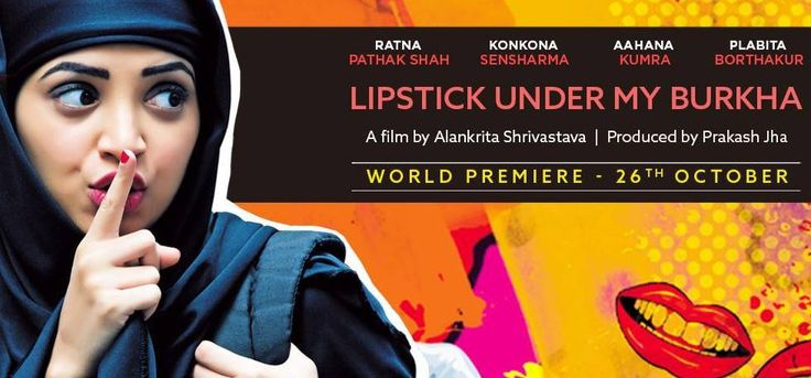 Movie 'Lipstick Under My Burkha' Will Open Indian Film Festival of Los Angeles