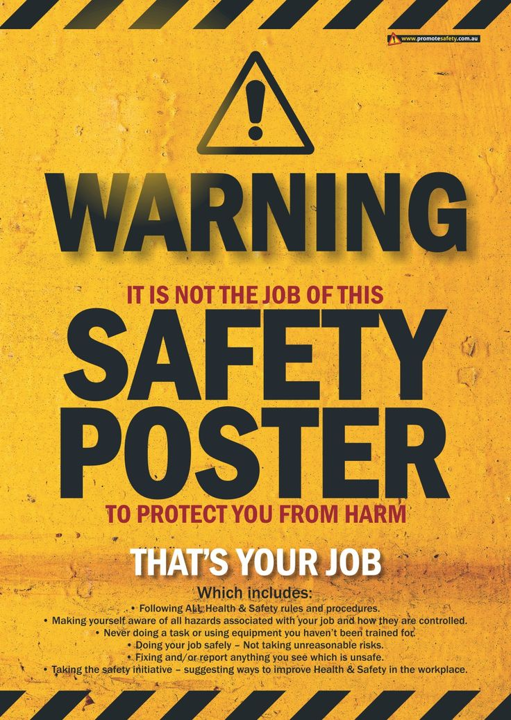 A3 size Workplace Safety Poster reminding workers that they need to be responsible for their own safety.