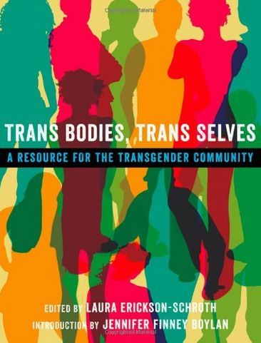 Professional Collection.  From the same folks who brought you Our Bodies Our Selves way back when.  Learn more, and listen, at NPR: http://www.npr.org/2014/07/17/332051691/trans-bodies-trans-selves-a-modern-manual-by-and-for-trans-people.  Read an interview at The Globe and Mail: http://www.theglobeandmail.com/life/health-and-fitness/health/trans-bodies-trans-selves-roadmap-to-transgender/article19391730/
