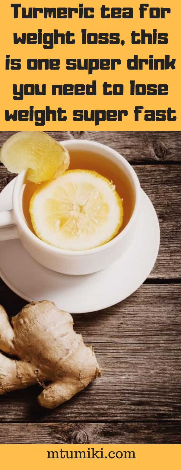 Turmeric tea for weight loss, this is one super drink you need to lose weight super fast