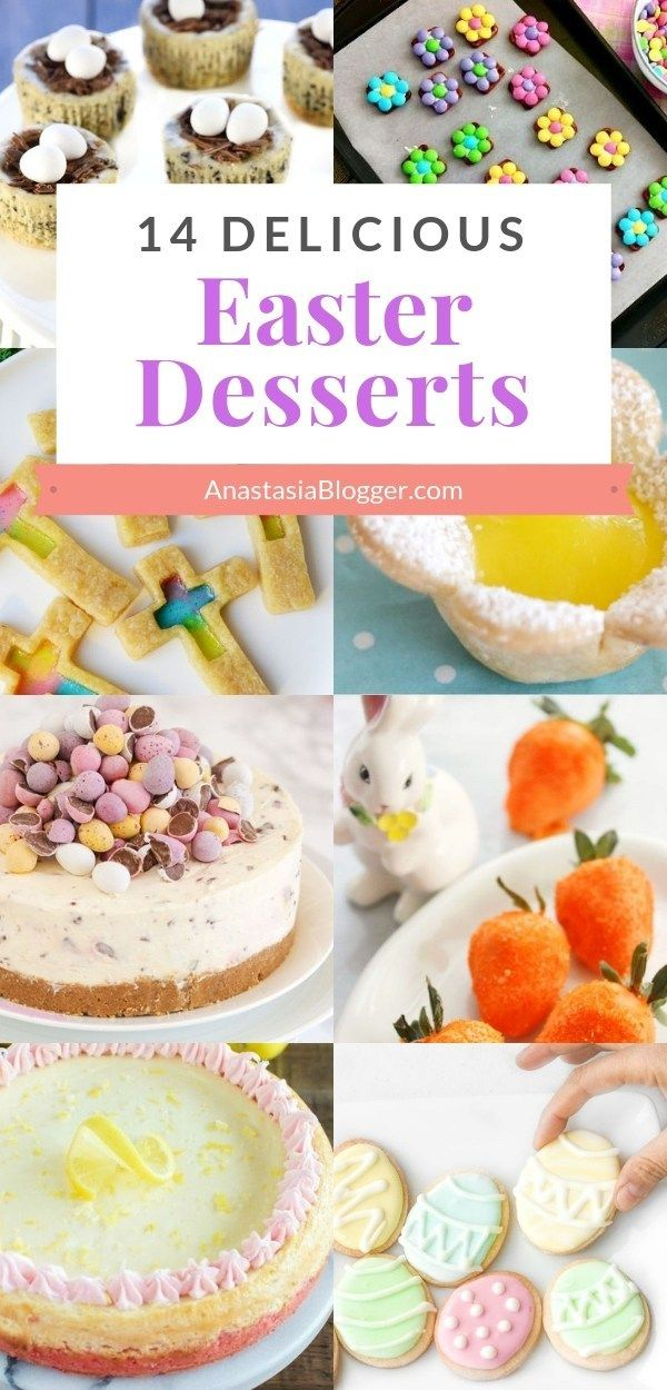 Easy Easter Dessert Recipes Best Ideas For Kids And For A Crowd Are You Getting Rea Easter Dessert Recipes Easy Easy Easter Desserts Easter Desserts Recipes