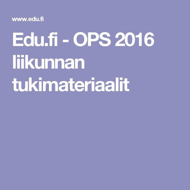 Edu.fi - OPS 2016 liikunnan tukimateriaalit