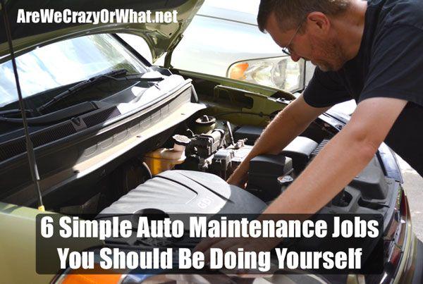 6 Simple Auto Maintenance Jobs You Should Be Doing Yourself - Self Reliant School selfreliantschool.com