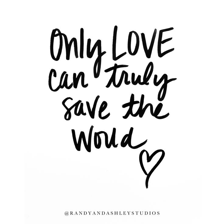 Only Love can truly save the world, love quotes, hand lettered quotes, hand lettering, wonder woman quotes, pop culture quotes, hand lettered pop culture quotes
