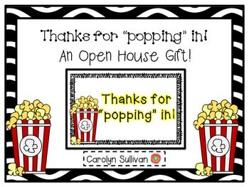 """Thanks For """"Popping"""" In! -- An Open House Gift"""
