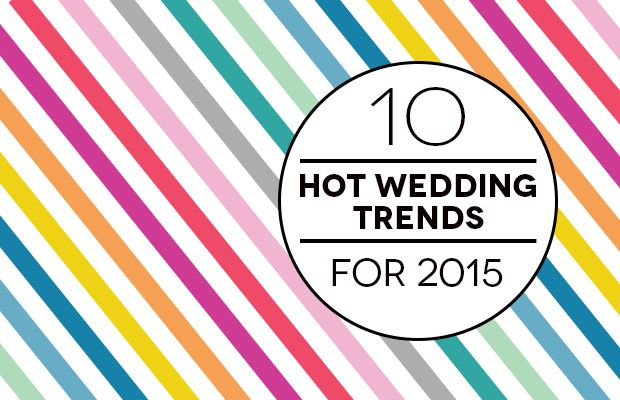 It's all change this year as weddings get more adventurous and less traditional - see our predictions for the Top Wedding Trends of 2015 in Ireland and the UK...