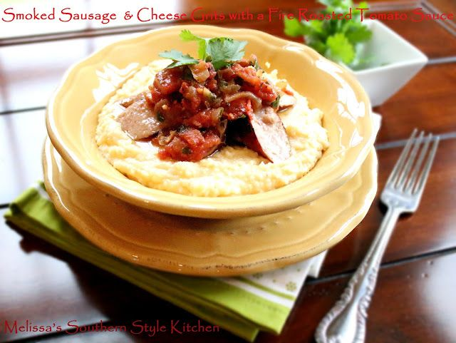 ... : Smoked Sausages & Cheese Grits with a Fire Roasted Tomato Sauce