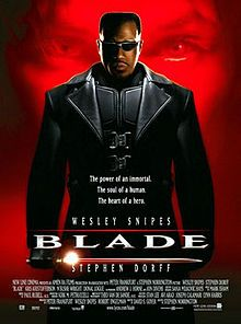 Blade is a 1998 American vampire-superhero action film starring Wesley Snipes, Kris Kristofferson and Stephen Dorff, and is loosely based on the Marvel Comics character Blade.