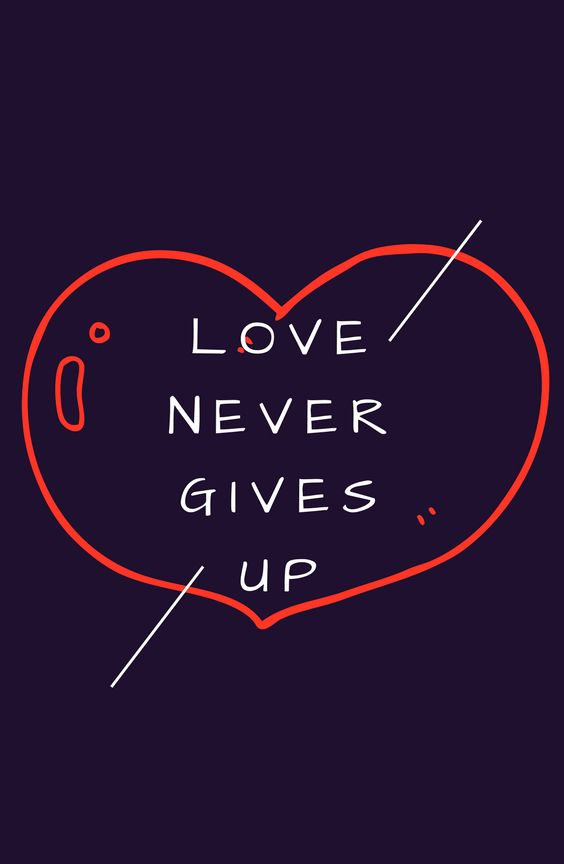 Love never gives up, never loses faith, is always hopeful, and endures through every circumstance.