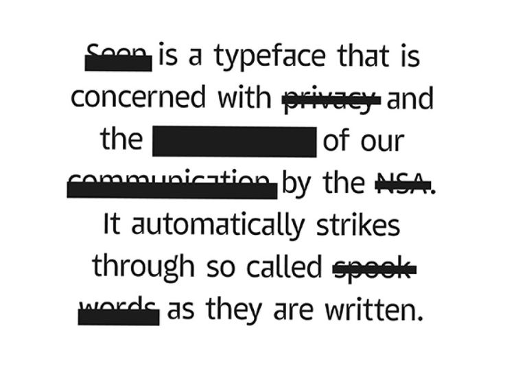 Self-Censoring Font Redacts Words the Feds Are Watching For (by Emil Kozole)