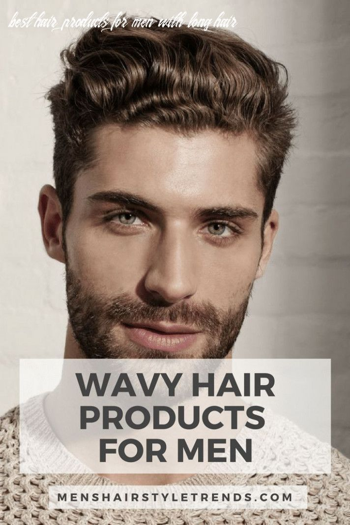 12 Best Hair Products For Men With Long Hair In 2020 Wavy Hair Men Thick Wavy Hair Haircuts For Wavy Hair