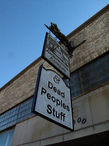 Best name for an antique's store: Dead People's Stuff (in Oklahoma City)