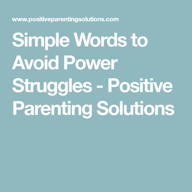Simple Words to Avoid Power Struggles - Positive Parenting Solutions