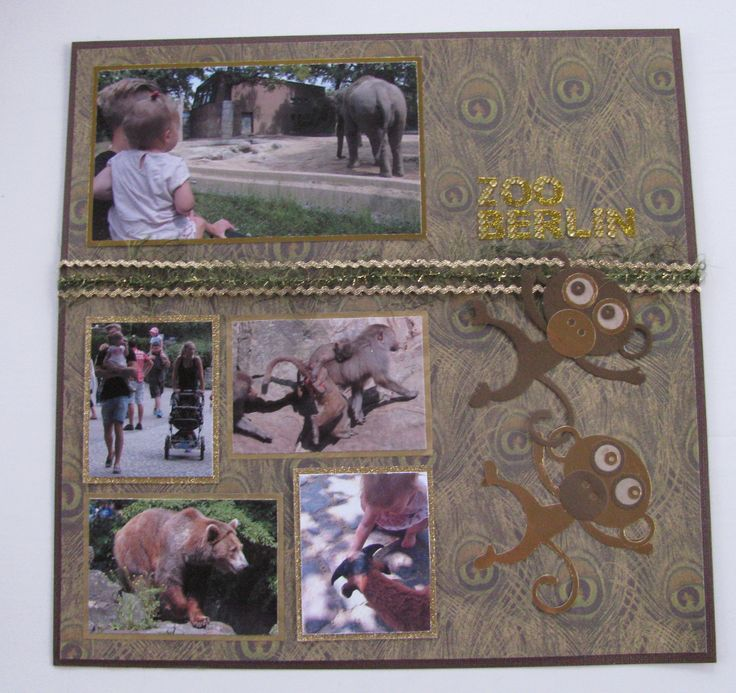 "Scrapbook page: ""ZOO Berlin""                                         #zoo #berlin #monkey #gold #green #elephant #bear #little #girl #dad #love #animals #scrapbook #page"