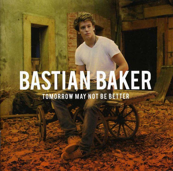 Bastian Baker - Tomorrow May Not Be Better