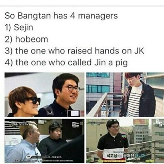 BTS' managers|the one that threatened jungkook is fired tho and