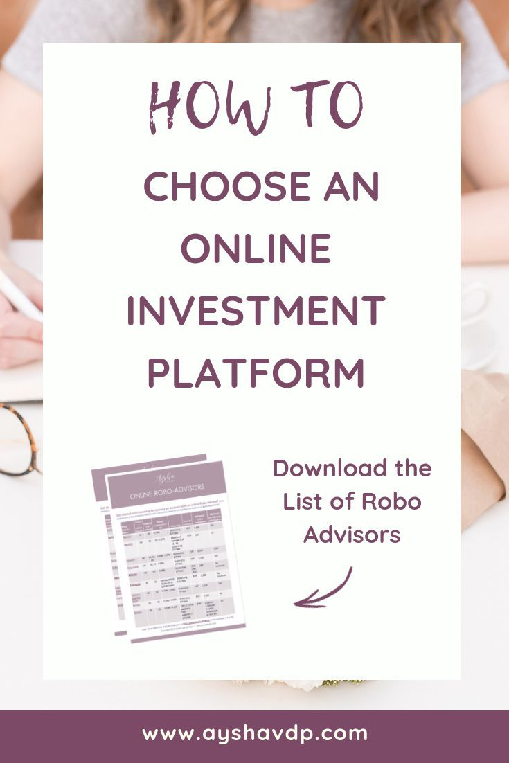 How To Choose An Online Investment Platform Investing Investing