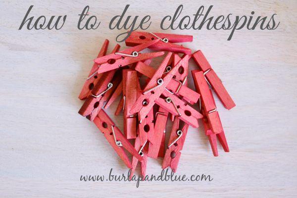 how to dye clothespins / Como tingir pregadores de roupa http://burlapandblue.com/2013/05/06/how-to-dye-clothespins-a-tutorial/