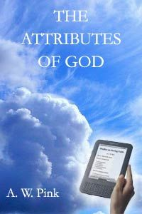 The Attributes of God by A.W. Pink (PDF) - Search & Trace