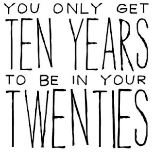 Just a reminder for my fellow 20 yr olds :)