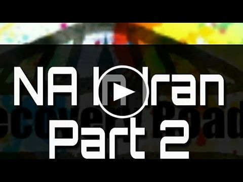 Recovery NA Podcast Season 1 Episode 5  NA In Iran Part 2/2 Myrecoveryca...