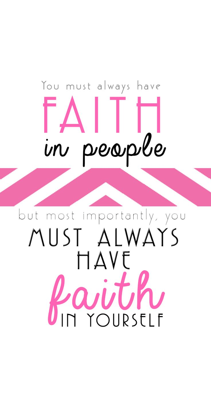"Legally Blonde Quote, Elle Woods Quote, ""You must always have faith in people, but most importantly you must always have faith in yourself"""