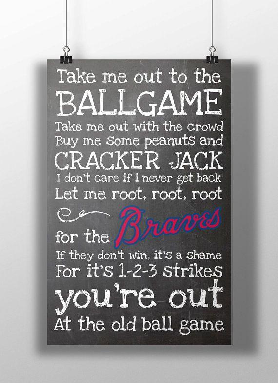 Atlanta Braves Take Me Out to the Ballgame by BigLeaguePrints, $12.00