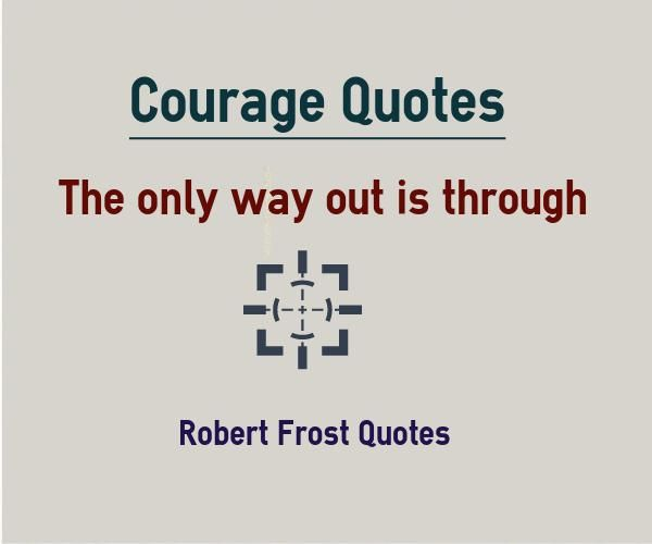 the only way out is through robert frost