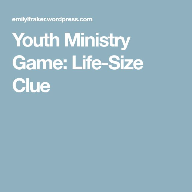 Youth Ministry Game: Life-Size Clue