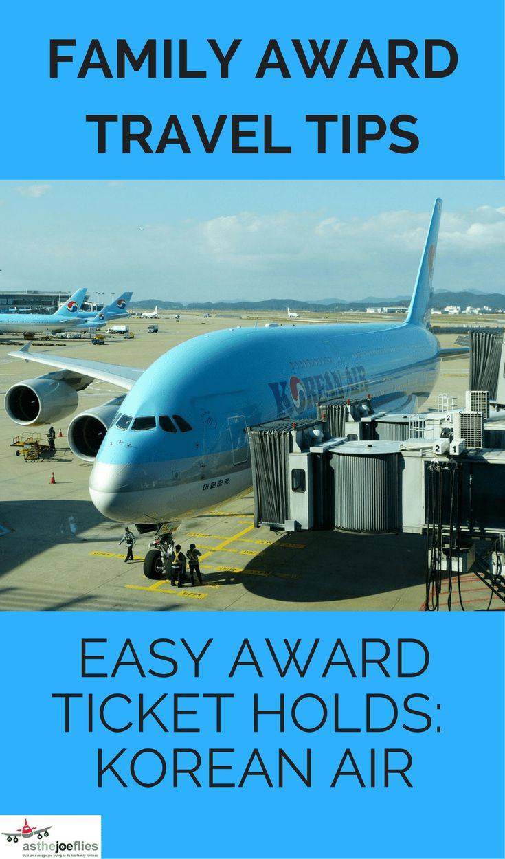 One of the few frequent flyer programs that allows award holds is Korean Air. Here's how to use the generous Korean Air award hold policy for your family!