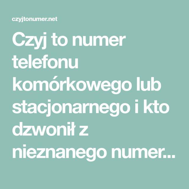 Czyj To Numer Telefonu Komorkowego Lub Stacjonarnego I Kto Dzwonil Z Nieznanego Numeru Sprawdz Kto Dzwonil Dzieki Wyszukiwarce Informacji O Numera Ios Messenger