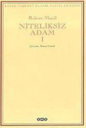 Niteliksiz Adam I - Robert Musil