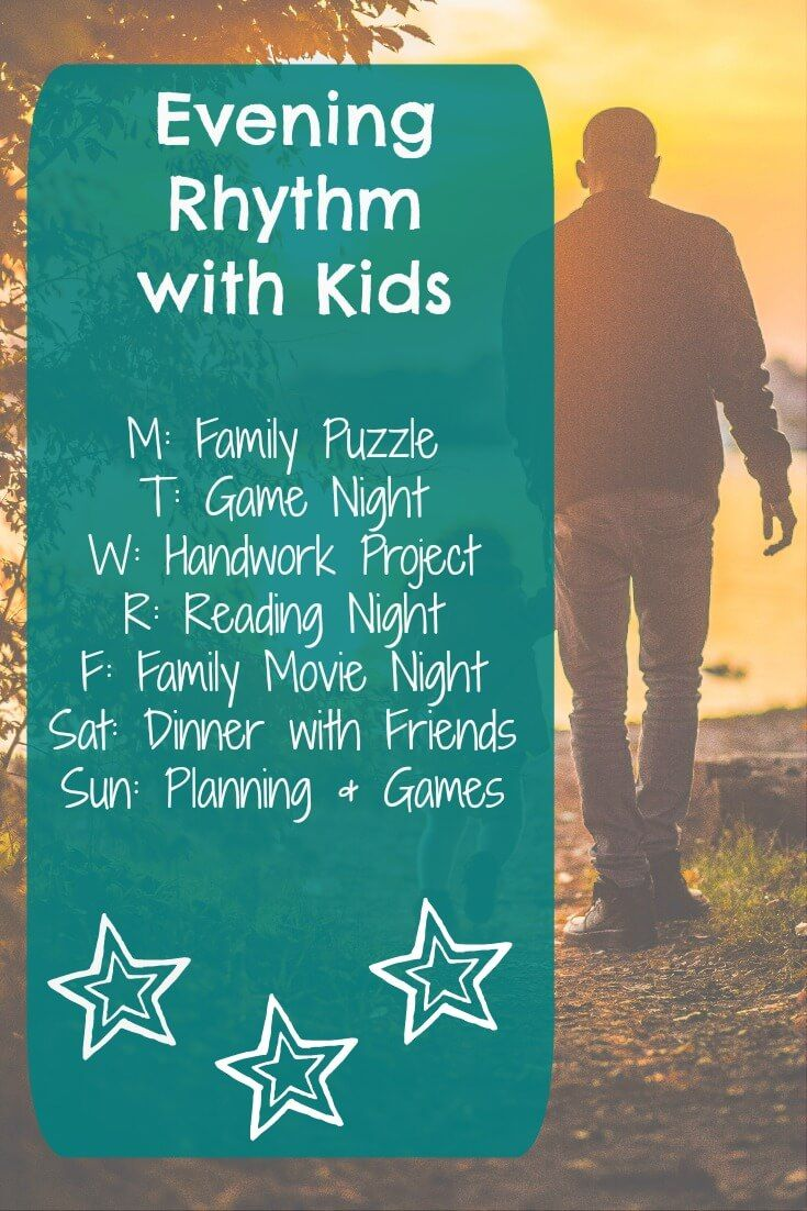 Our evening rhythm helps our family spend more time together and create memories.