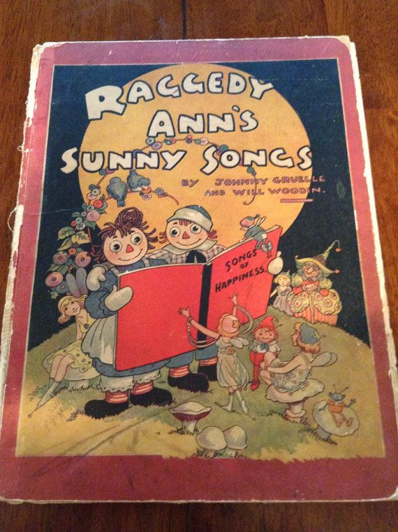 Vintage  Raggedy Ann's Sunny Song Book  Hard by PompeyCollectibles, $125.00